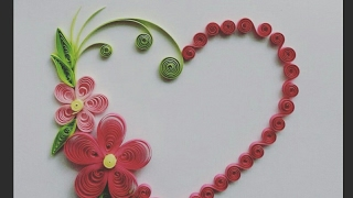 Decorate quilling greeting card and wall design(HART TYPE) by!!B.G.VARIYA