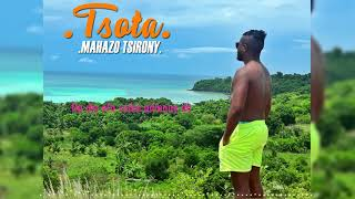 TSOTA  Mahazo tsirony LYRICS VIDEO (audio 2019)