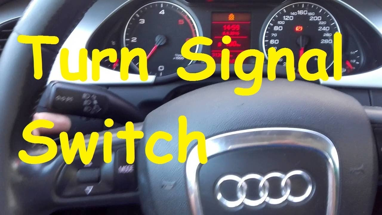 audi a4 b8 turn signal problem turn signal switch. Black Bedroom Furniture Sets. Home Design Ideas