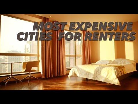World's Most Expensive Cities to Rent an Apartment
