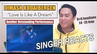 Download Dimash Kudaibergen -  Love Is Like A Dream | SINGER REACTS Mp3 and Videos