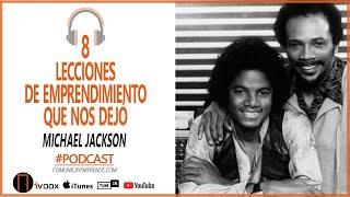 8 lecciones de emprendimiento que nos dejó Michael Jackson | Cómo emprender con Pasión