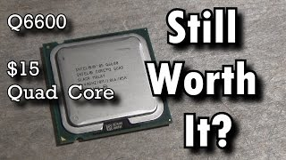 Is the Q6600 still good today?