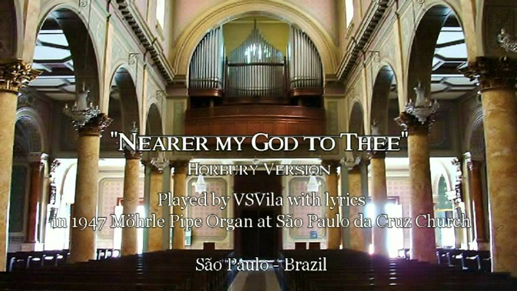Lyric nearer my god to thee lyrics : Nearer my God to Thee (Horbury version) from 1958