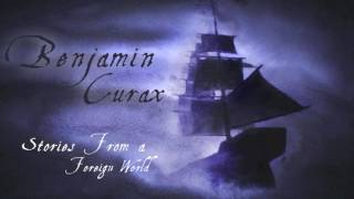 Benjamin Curax - Stories From a Foreign World [Epic Music - Trailer Music]