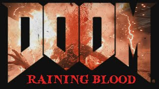Video DOOM - Raining Blood - [GMV] download MP3, 3GP, MP4, WEBM, AVI, FLV Juni 2018
