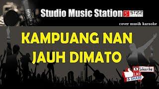 KAMPUANG NAN JAUH DIMATO  cover musik karaoke