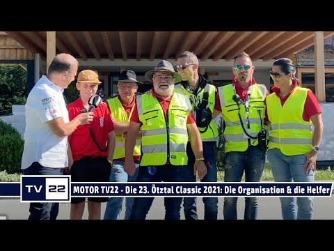 MOTOR TV22: Die 23. Ötztal Classic 2021 - Vielen Dank an die Organisation & die vielen Helfer