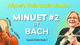 Minuet #2 by Bach, Suzuki Violin Bk 1, Practice clip