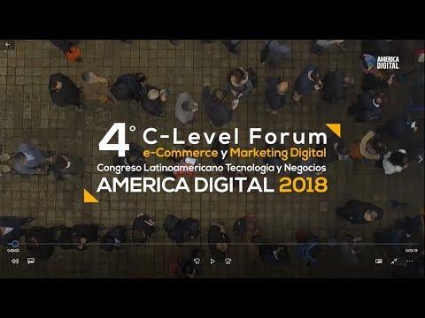 4º C-Level Forum eCommerce y Marketing Digital America Digital 2018
