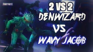 Fortnite Battle Royale - 2 Vs 2 Squad Denwizard Vs WavyJacob