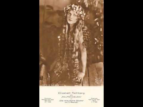 German Soprano Elisabeth RETHBERG: Canzonetta & Ich liebe dich (1924)