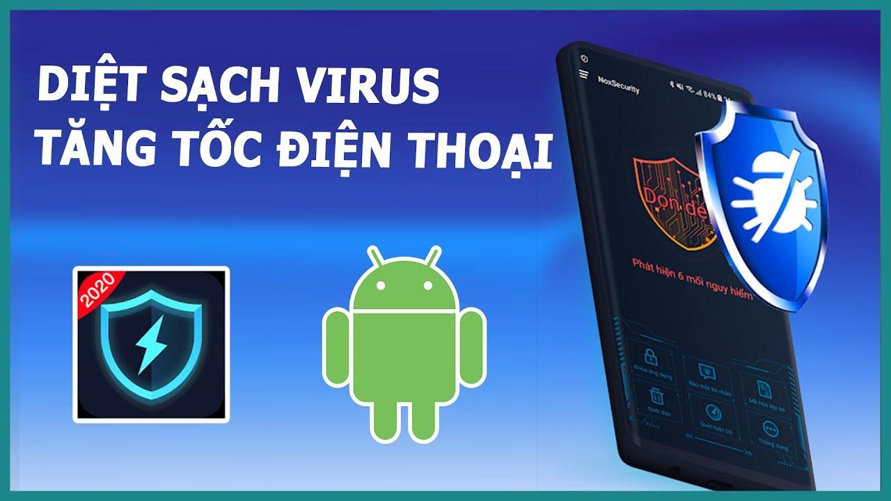 Ứng dụng diệt virus tăng tốc điện thoại tốt nhất cho android | Ghiền smartphone