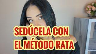 Método de seducción  -  El método rata