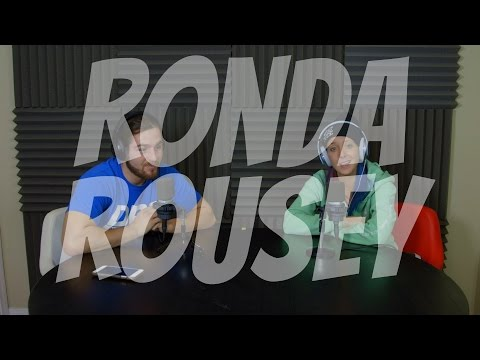 Podcast #70 - The Ronda Rousey Situation