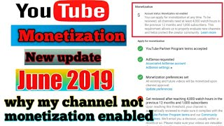 YouTube new monetization update June 2019 !! under review