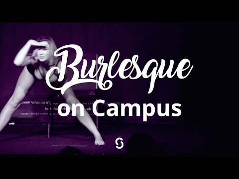 Burlesque On Campus | Body Confidence Week