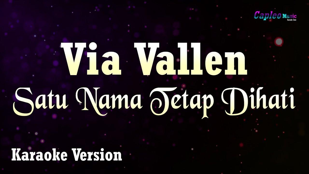 Karaoke Via Vallen - Satu Nama Tetap Dihati (Tanpa Vocal) #1