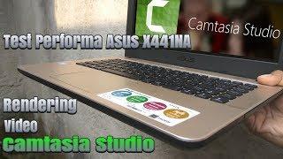Test Performa Asus X441NA Intel Celeron N3350 Rendering Video Dengan Camstasia Studio
