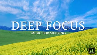 Deep Focus Music To Improve Concentration Beautiful Relaxing Music for Study and Work Reduce Stress