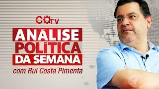 Análise Política da Semana, com Rui Costa Pimenta - 17/07/21