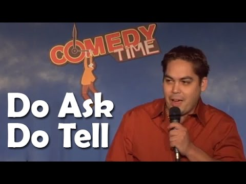 Stand Up Comedy By Laz Viciedo - Do Ask, Do Tell