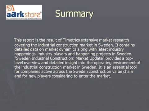 Sweden Industrial Construction: Market Update