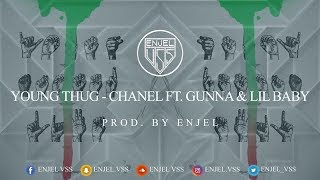 Young Thug - Chanel (Go Get it) ft. Gunna & Lil Baby (Instrumental) [ Prod. By Enjel ] (Instru)