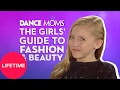 Dance Moms: The Girls' Guide to Life: Beauty (E6, P1) | Lifetime