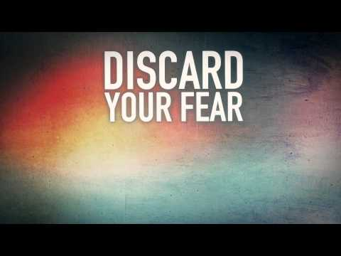 Discard Your Fear (Lyric Video)