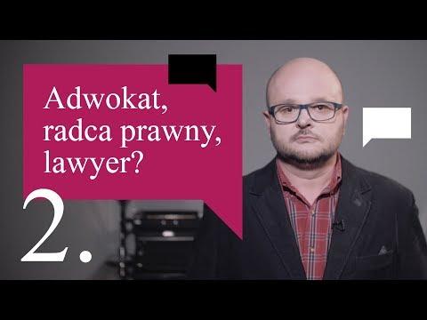 2. Adwokat, radca prawny, lawyer...? - Szkoła angielskiego dla prawników w Warszawie