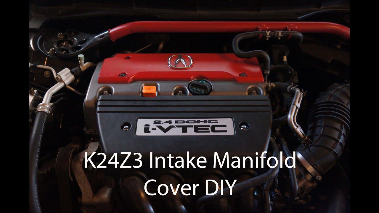diy 09 14 acura tsx k24z3 intake manifold cover upgrade youtube