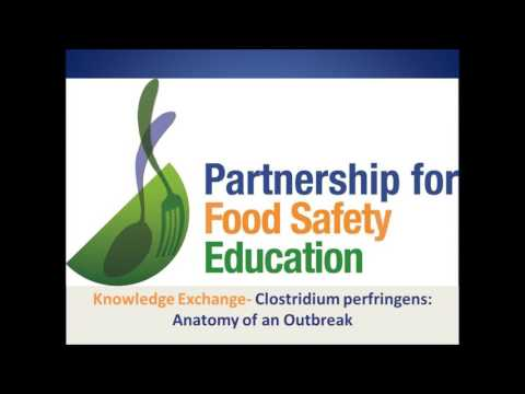 Fight BAC Knowledge Exchange- C. perfringens: Anatomy of an Outbreak; Recorded live on 7/26/2017