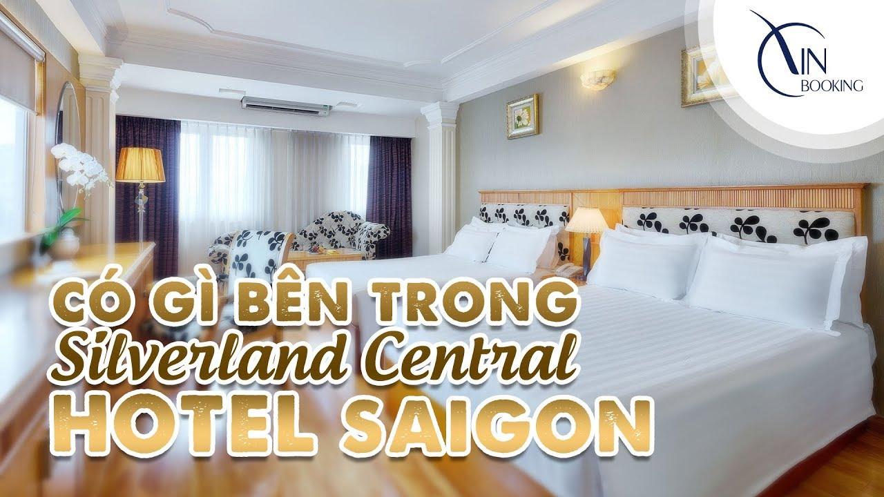 Vietnam Booking| Có gì bên trong Khách sạn Silverland Central Hotel Sài Gòn