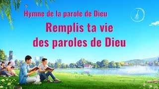 Cantique en français 2020 « Remplis ta vie des paroles de Dieu »