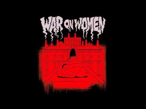 War On Women - War On Women [FULL ALBUM]