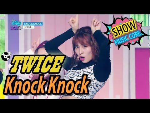 [Comeback Stage] TWICE - KNOCK KNOCK, 트와이스 - KNOCK KNOCK Show Music core 20170225