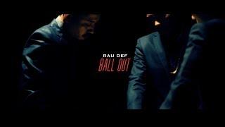 Rau Def BALL OUT Dir. NO COVER ART STUDIO P C 2019 BULLMOOSE.mp3