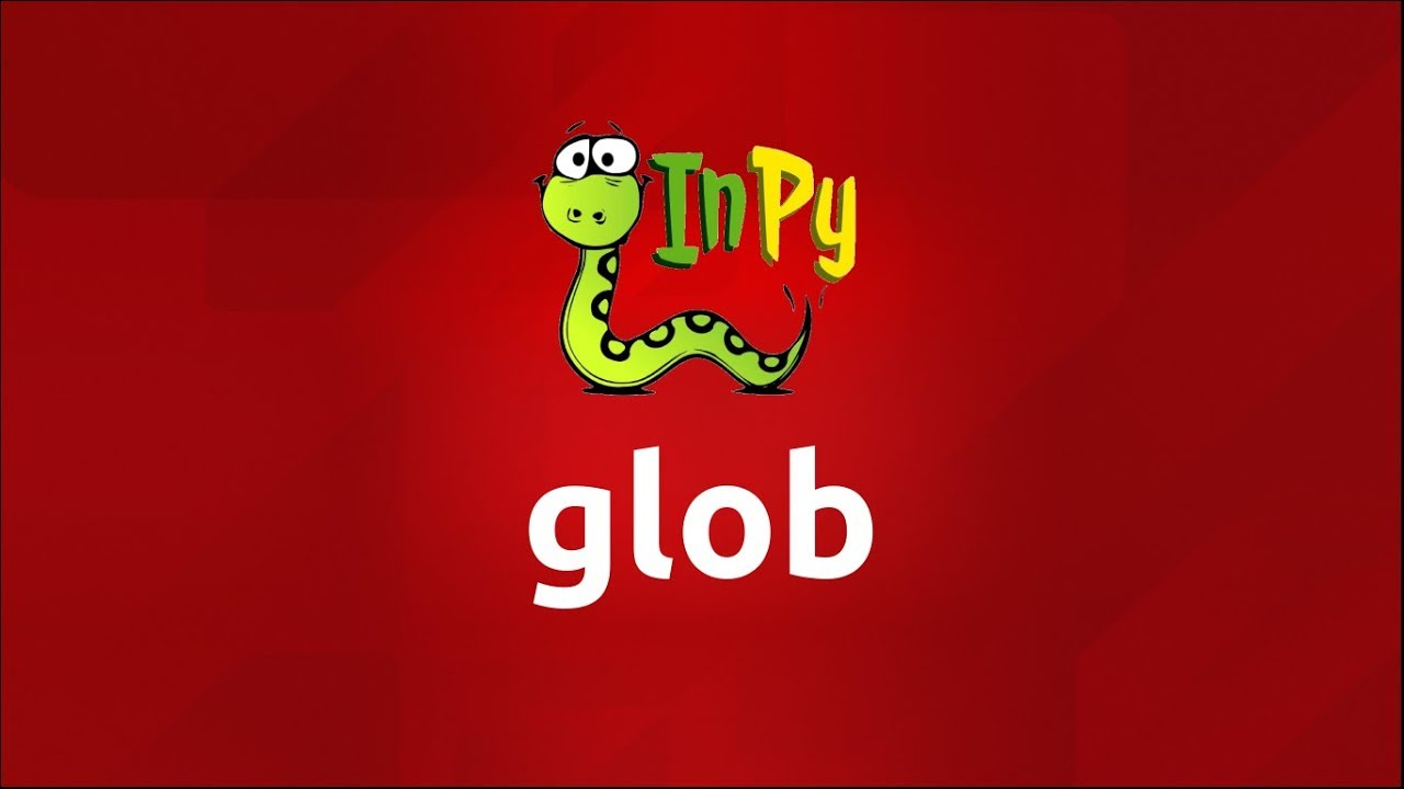 Glob In Python Complete Explanation With Examples Youtube