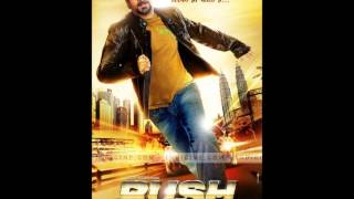 RUSH MOVIE -  SONG SAPNAY [OFFICIAL]