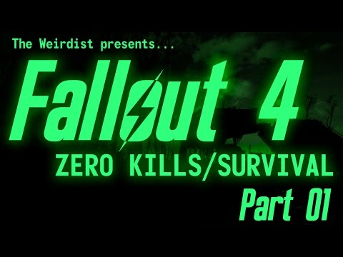 Fallout 4 - Zero Kills/Survival - Part 01