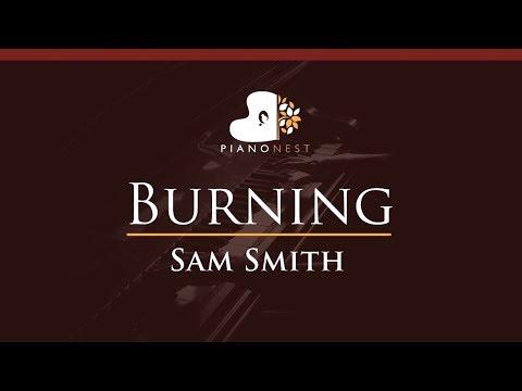 Sam Smith - Burning - HIGHER Key (Piano Karaoke / Sing Along)
