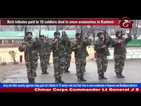 Rich tributes paid to 19 soldiers died in snow avalanches in Kashmir
