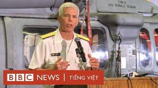 Chuẩn đô đốc Mỹ trả lời BBC về Bãi Tư Chính trên tàu sân bay USS Ronald Reagan