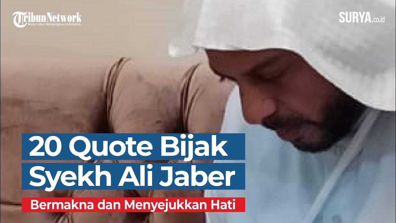 20 Quote Bijak Syekh Ali Jaber Bermakna Dan Menyejukkan Hati Youtube