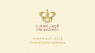 The Regency General Safety Guidelines