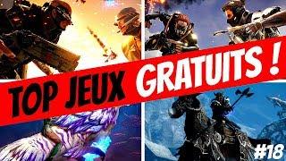 TOP JEUX GRATUITS 2018 #18 - Une sélection de jeux Free to Play pour PC !