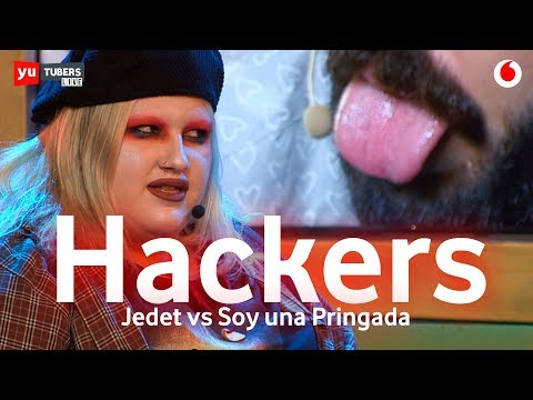 Jedet y Soy una pringada vs Los Hackers #yuTUBERS2
