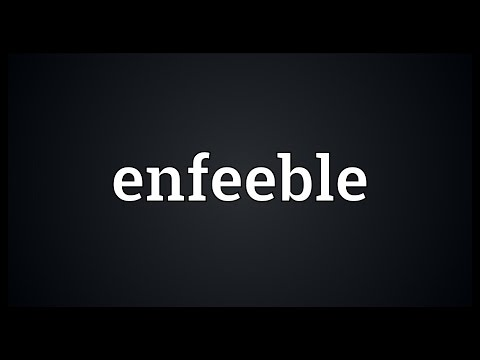 Header of enfeeble