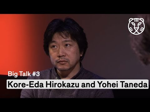 Big Talk #3: Kore-Eda Hirokazu and Yohei Taneda